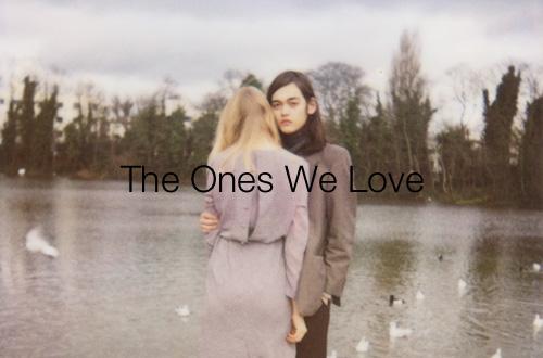 the_ones_we_love